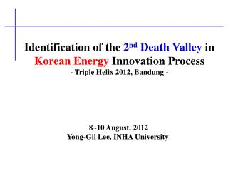 8~10 August, 2012 Yong-Gil Lee,  INHA University