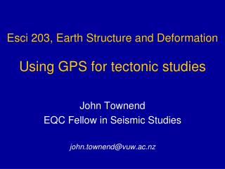 Esci 203, Earth Structure and Deformation Using GPS for tectonic studies