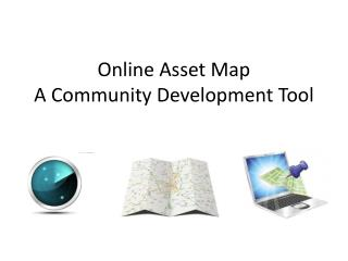Online Asset Map  A Community Development Tool