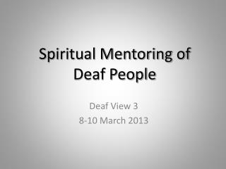 Spiritual Mentoring of  Deaf People