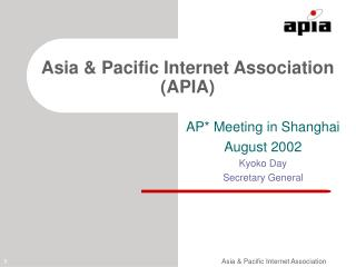 Asia & Pacific Internet Association (APIA)