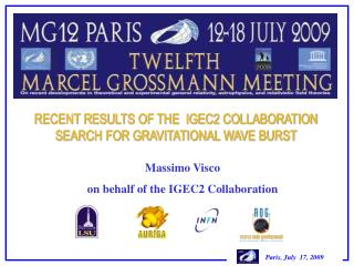 RECENT RESULTS OF THE  IGEC2 COLLABORATION SEARCH FOR GRAVITATIONAL WAVE BURST