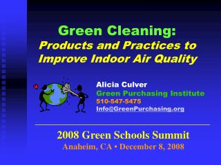 Green Cleaning:  Products and Practices to Improve Indoor Air Quality