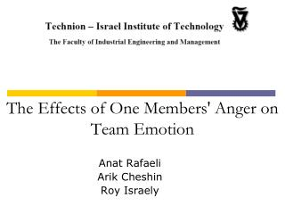The Effects of One Members Anger on Team Emotion