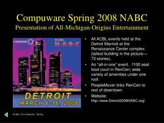 Compuware Spring 2008 NABC Presentation of All-Michigan-Origins Entertainment