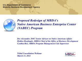 MBDA's Strategic Focus Increase Size, Scale and Capacity of Minority Business Enterprises (MBEs)