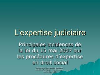 L expertise judiciaire