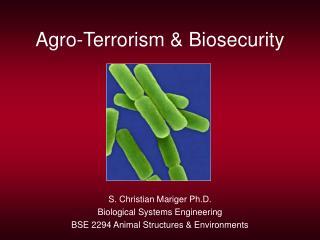 Agro-Terrorism & Biosecurity