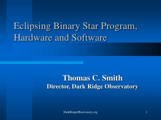 Eclipsing Binary Star Program, Hardware and Software