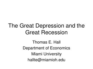 The Great Depression and the Great Recession