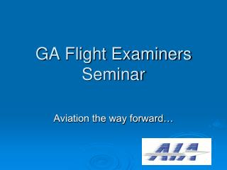 GA Flight Examiners Seminar
