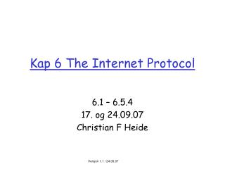 Kap 6 The Internet Protocol