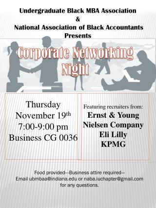 Undergraduate Black MBA Association  &  National Association of Black Accountants Presents