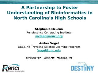 A Partnership to Foster Understanding of Bioinformatics in North Carolina's High Schools