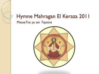 Hymne  Mahragan  El  Keraza  2011