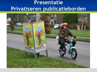 Presentatie aanbesteding publicatieborden 9 mei 2012