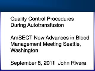 Autotransfusion Quality Control Procedures