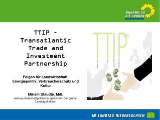 TTIP � Transatlantic Trade and Investment Partnership