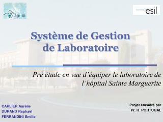 Pré étude en vue d'équiper le laboratoire de l'hôpital Sainte Marguerite