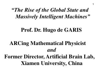 """The Rise of the Global State and         Massively Intelligent Machines"""