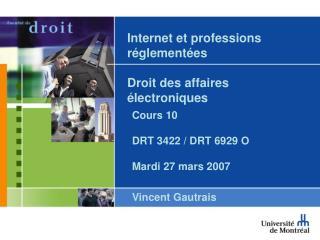 Internet et professions r�glement�es  Droit des affaires �lectroniques