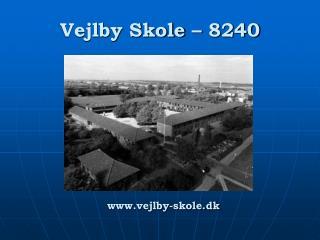 Vejlby Skole – 8240