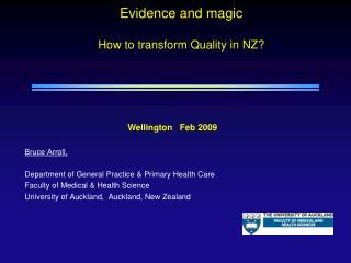 Evidence and magic How to transform Quality in NZ?
