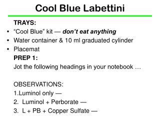 Cool Blue Labettini