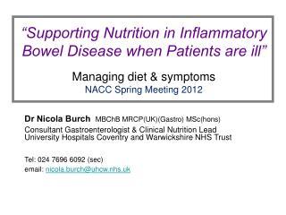 Dr Nicola Burch MBChB MRCP(UK)(Gastro) MSc(hons)