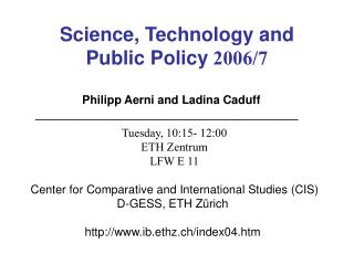 Science, Technology and Public Policy  2006/7