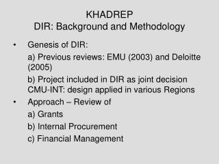 KHADREP  DIR: Background and Methodology