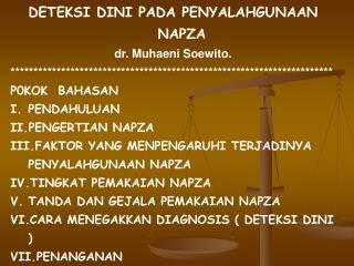 DETEKSI DINI PADA PENYALAHGUNAAN NAPZA dr. Muhaeni Soewito.