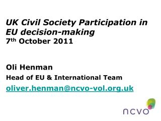 UK Civil Society Participation in EU decision-making 7 th  October 2011
