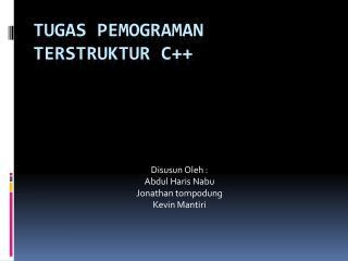 TUGAS PEMOGRAMAN TERSTRUKTUR C++