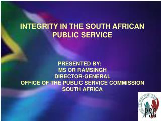 INTEGRITY IN THE SOUTH AFRICAN PUBLIC SERVICE