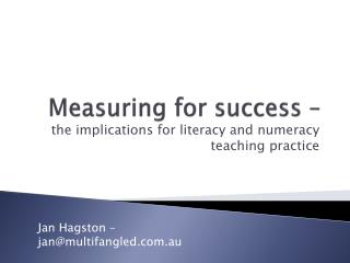 Measuring for success –