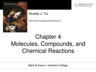 Chapter 4 Molecules, Compounds, and Chemical Reactions