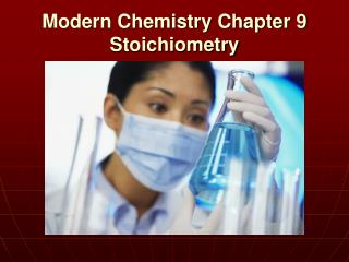 Modern Chemistry Chapter 9 Stoichiometry