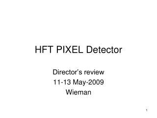 HFT PIXEL Detector