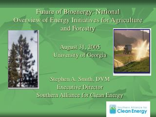 Future of Bioenergy: National  Overview of Energy Initiatives for Agriculture and Forestry