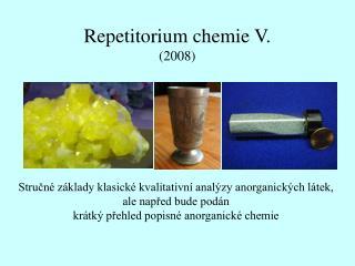 Repetitorium chemie V. (2008)