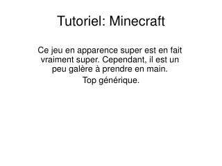 Tutoriel: Minecraft