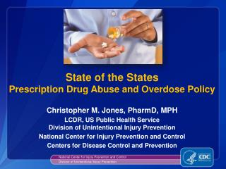 State of the States  Prescription Drug Abuse and Overdose Policy