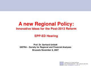 A new Regional Policy: Innovative Ideas for the Post-2013 Reform EPP-ED Hearing