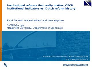 Institutional reforms that really matter: OECD institutional indicators vs. Dutch reform history.