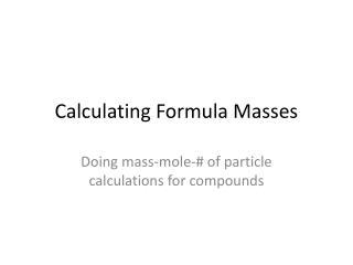 Calculating Formula Masses