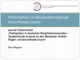Partizipation im Biosphärenreservat  Schorfheide-Chorin