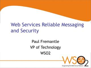 Web Services Reliable Messaging and Security
