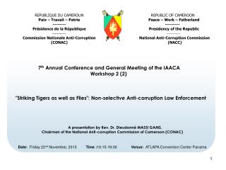7 th  Annual Conference and General Meeting of the IAACA      Workshop 2 (2)