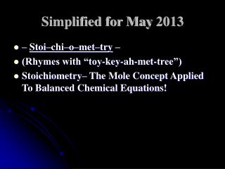 Simplified for May 2013